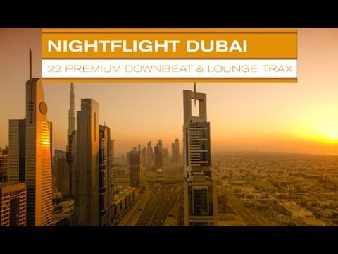 DJ Maretimo - Nightflight Dubai (Full Album) HD, 2018, Oriental Bar & Buddha Sounds