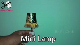 DIY- How To Make A Mini Lamp| Home Decoration Ideas | Home Made Decor Ideas | Miniature Lamp |