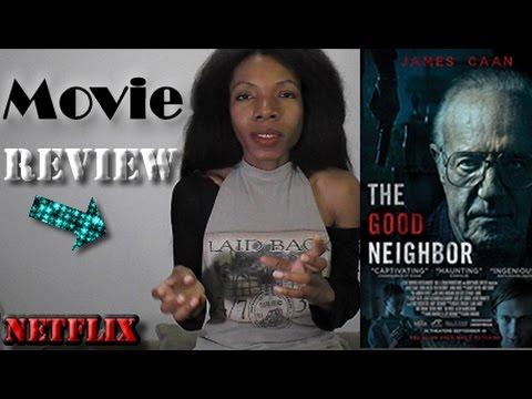 The Good Neighbor  (2016) - Movie Review