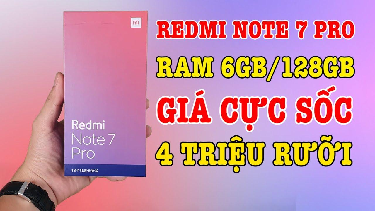 Redmi Note 7 Pro RAM 6GB ROM 128GB GIÁ SỐC 4 TRIỆU RƯỠI