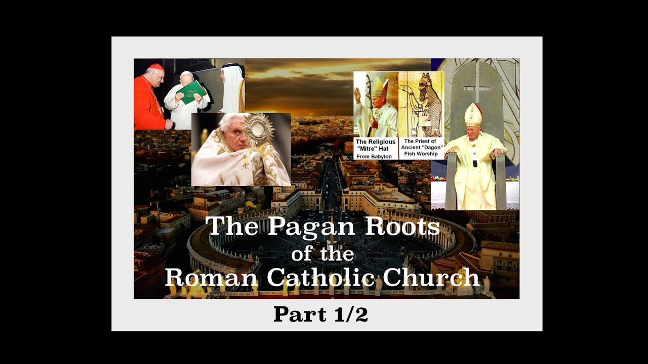 The pagan roots of the roman catholic church part 1 youtube biocorpaavc Gallery