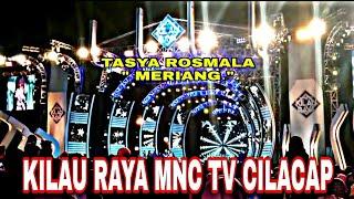 KILAU RAYA MNC TV CILACAP TASYA ROSMALAMERIANG