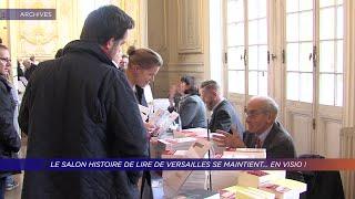 Yvelines | Le Salon Histoire de Lire de Versailles se maintient… en visio !