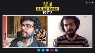 Political Correctness in Films, Fan Interaction and Cats | Bejoy Nambiar | AMF EP 22 Part 2