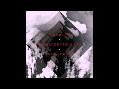 Showtek & Noise Controllers - Get loose (Original Mix)