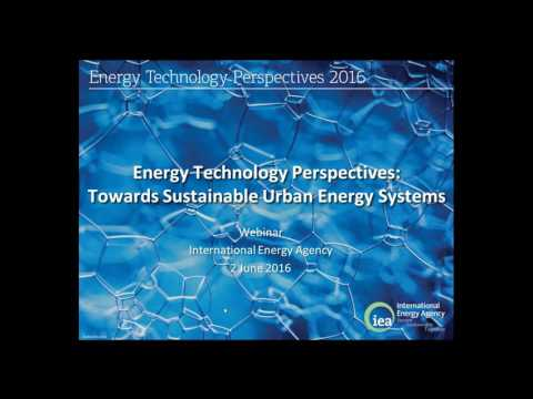 Webinar: Energy Technology Perspectives 2016: Towards Sustainable Urban Energy Systems – 3 June 2016
