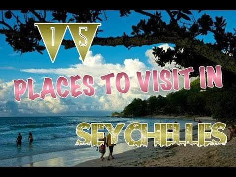 Top 15 Places To Visit In Seychelles