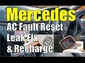 Mercedes AC Aircon Fault Reset, Leak Fix & Re-charge.  W211 E-Class