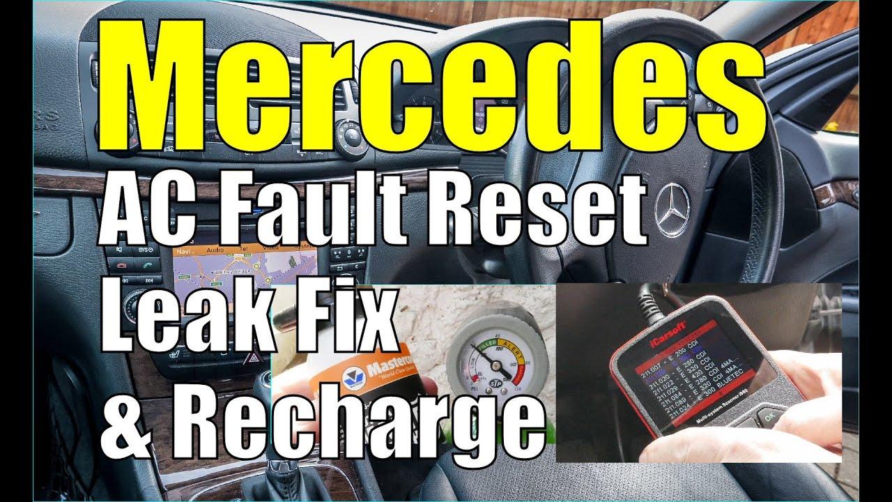 Mercedes AC Aircon Fault Reset, Leak Fix & Re-charge  W211 E-Class