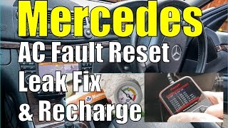 mercedes ac aircon fault reset leak fix re charge w211 e class