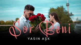 Yasin Ask - SOR BENI (OFFICIAL VIDEO) thumbnail