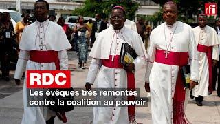 RDC : les évêques très remontés contre la coalition au pouvoir