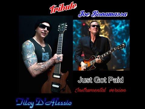 Just Got Paid - Joe Bonamassa , Instrumental version - Tiloy D'Alessio