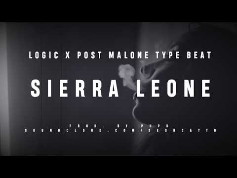 *NEW* | [FREE] Logic x Post Malone Type Beat ✗ SIERRA LEONE ✗ | Feat. Drake | 2017 | Prod. by PUPS