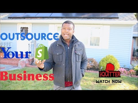 Shopify - The Proccess To Outsource Your Business - Virtual Assistance