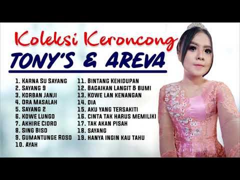 FULL KERONCONG AREVA & TONY'S 2 JAM NONSTOP Lagu Pilihan Terbaru 2018