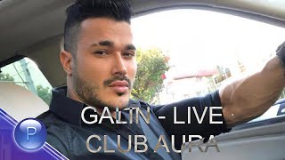 GALIN - LIVE CLUB AURA GREHOVE