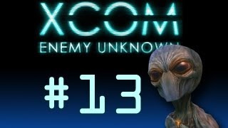 XCOM Enemy Unknown Part 13 - The Worst Shot Ever
