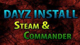 DayZ MOD - Installing DayZ with Steam and DayZ Commander