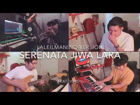 Serenata Jiwa Lara (laleilmanino version feat. Jordy)