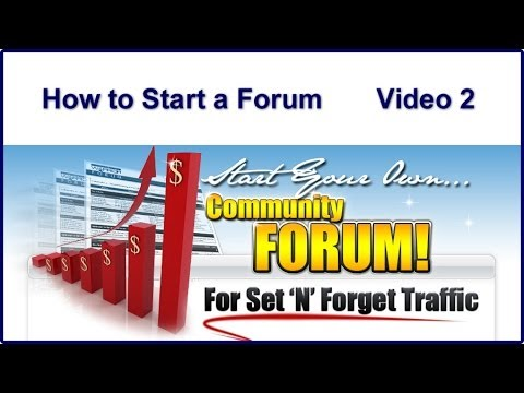 How to Make Money Online | How to Start a Forum - Video 2