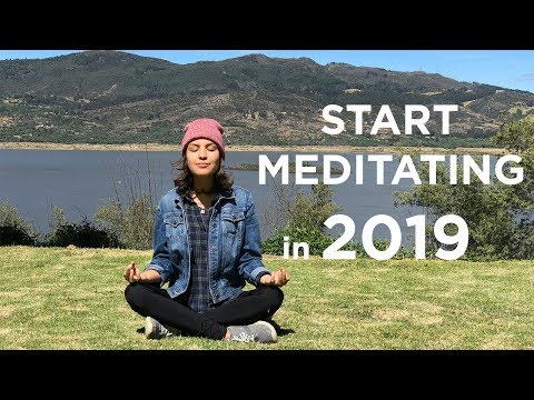 Start Meditating for a stress-free 2019 | Now Project: Mindfulness