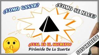 Tutorial #1 | ¿Como Ganar con la Pirámide De La Suerte? | ¿Como Hacer la pirámide de la suerte?
