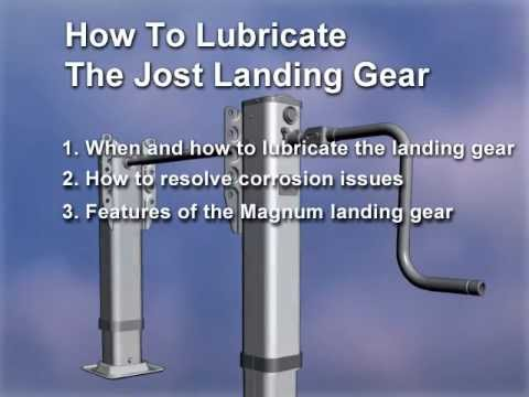 How to Lubricate JOST Landing Gear