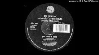 Richie Rich feat. Ralphi Rosario~You Used To Salsa ['Evil' Eddie Richards Mix]