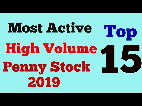 Most Active 15 Top Penny Stocks Of 2019