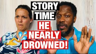 Story Time: He Almost Drowned (+ Update)