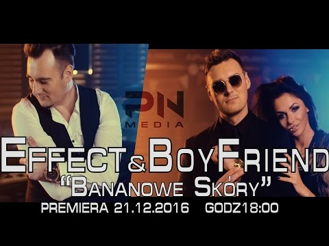 Effect & Boyfriend - Bananowe Skóry - Trailer (Disco-Polo.info)