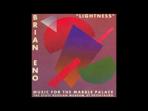 Brian Eno - Lightness: Music for the Marble Palace (1997) (Full Album) [HQ]