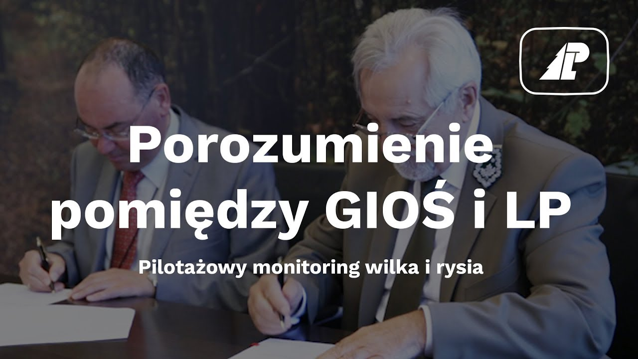 Porozumienie w zakresie współpracy GIOŚ i LP