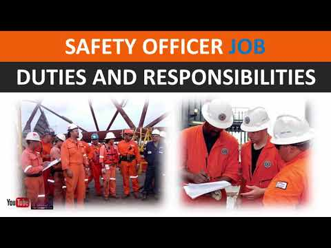 Safety Officer Job Duties and Responsibilities   Oil and Gas Drilling Rig