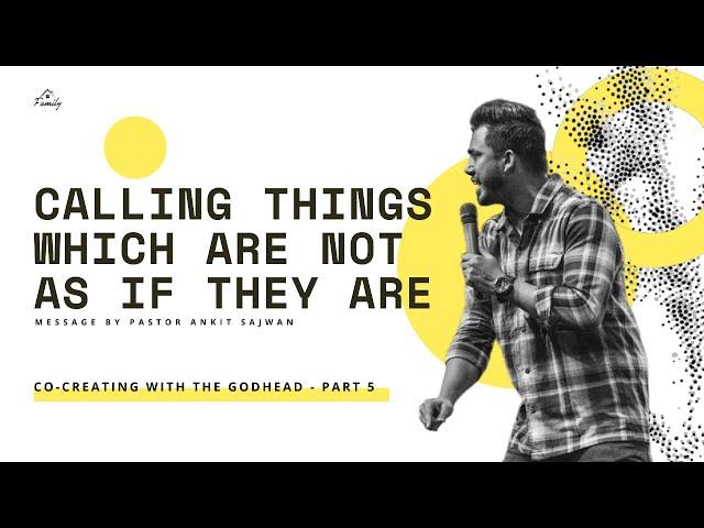 Co-Creating With The Godhead (Part 5) | Ps. Ankit Sajwan | Folj Church