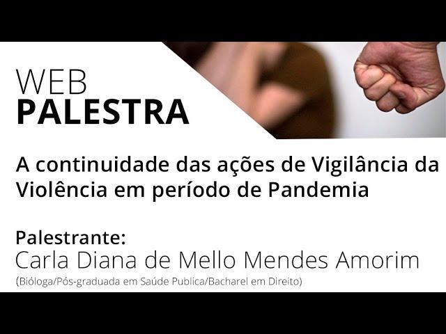 A continuidade das ações de Vigilância da Violência em período de pandemia