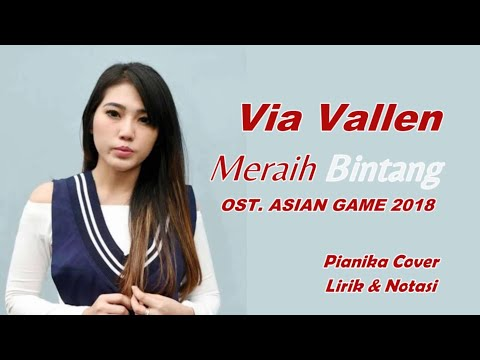 Pianika Cover - Meraih Bintang -Asian Game 2018 - Via Vallen (Notasi + Lirik)
