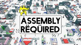 Assembly Required -  IKEA Simulator 2018