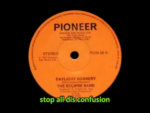 The Eclipse Band - Daylight Robbery