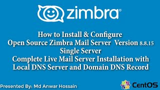 How to Install  and Configure  Zimbra Mail Server Version 8 8 …