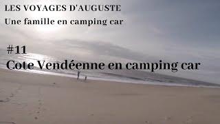 Cote Vendéenne, Les sables, st gilles croix de Vie, Noirmoutier, WEEK-END EN CAMPING CAR (VLOG 11)