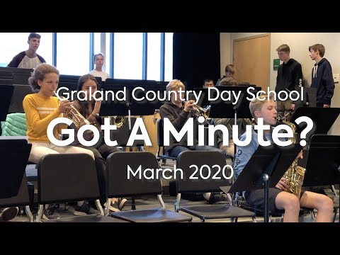 March 2020 Monthly Minute - Graland Country Day School