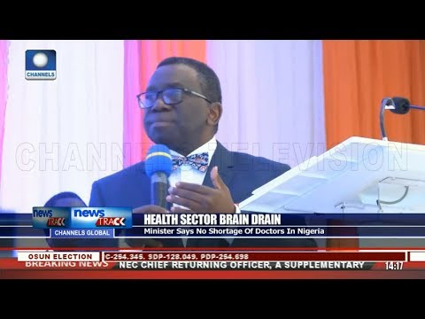 Health Minister Says No Shortage Of Doctors In Nigeria