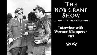 The Bob Crane Show / U.S. Armed Forces Radio Network ~ Interview with Werner Klemperer (1969)
