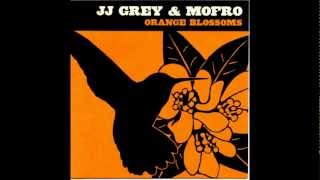 I Believe (In Everything)   JJ  GREY & MOFRO