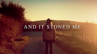 Смотреть клип Passenger - And It Stoned Me