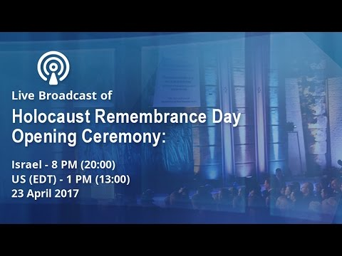 Holocaust Remembrance Day Ceremony from Yad Vashem