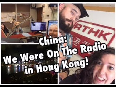 093 - China: We Were on the Radio in Hong Kong!