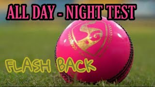 All Day-Night Test Match Flashback |Pink ball  test records |